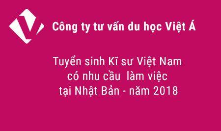 Viaserco – Tuyển sinh Kĩ sư Việt Nam có nhu cầu làm việc tại Nhật Bản